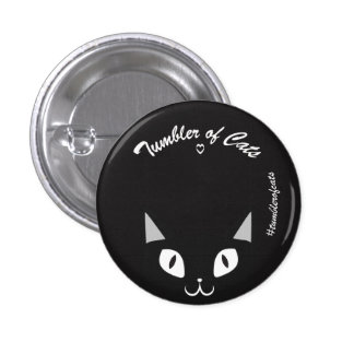 TumblerofCats button - Black on black TumblerCat