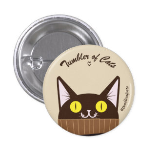 TumblerofCats button - Original TumblerCat