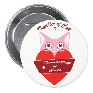 TumblerofCats button - Valentine Special Edition