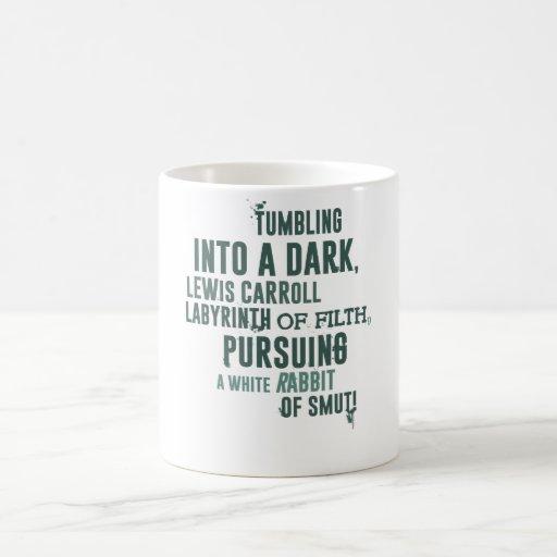 Tumbling into a dark, Lewis Carroll labyrinth of f Coffee Mugs