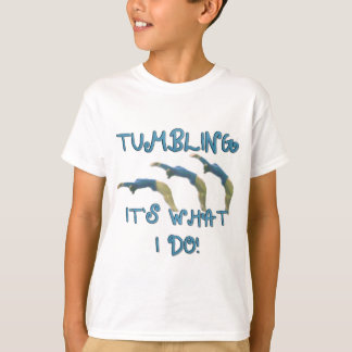Tumbling it's what I do t-shirt