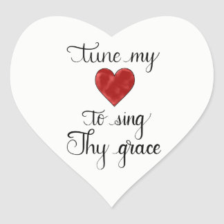"""Tune My Heart To Sing Thy Grace"" Lettered Sticker"