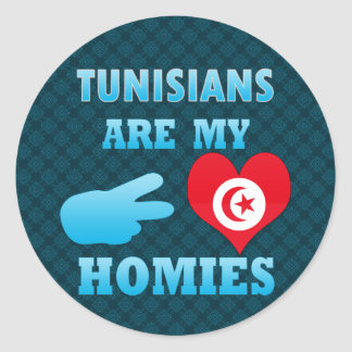 Tunisians are my Homies Round Stickers