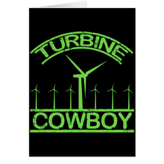 Turbine Cowboy Greeting Card