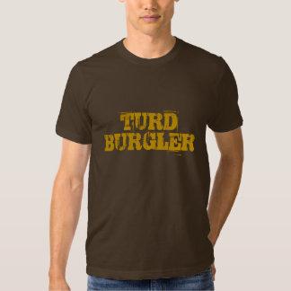 Turd Burgler Tshirts