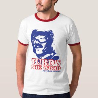 Turd's The Word: Legendary Stuntman T-Shirt