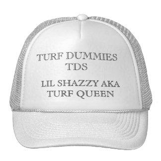 TURF DUMMIES TDS, LIL SHAZZY AKA TURF QUEEN CAP