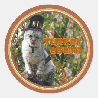 TURKEY AGAIN Pilgrim Cat Round Sticker