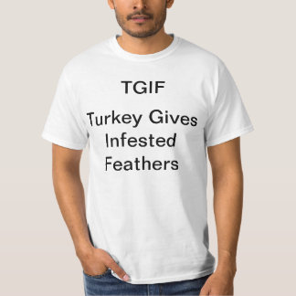 Turkey Gives Infested Feather T-shirt