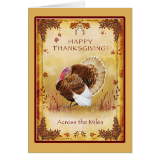 Turkey Happy Thanksgiving Across the Miles Card