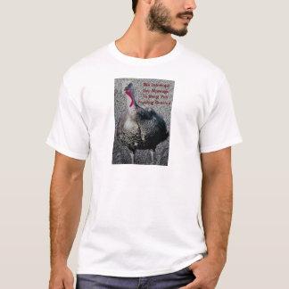 Turkey Hunting & Marriage! T-Shirt
