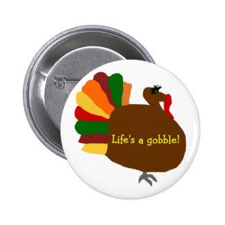 Turkey Life s a gobble button
