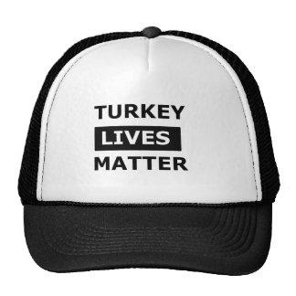 Turkey lives matter cap