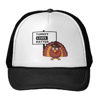 Turkey lives matter graphic cap