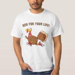 Turkey Running for It's Life Shirts
