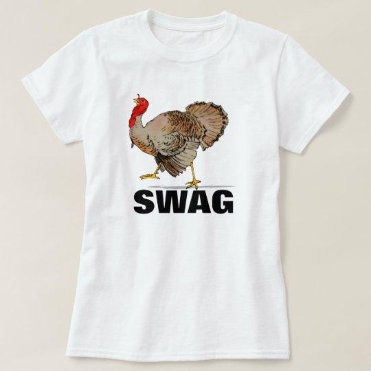 Turkey Swag Funny Thanksgiving Shirt