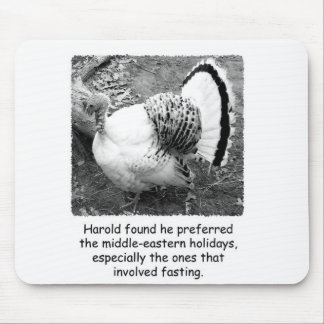Turkey Thanksgiving Humorous Mouse Pad