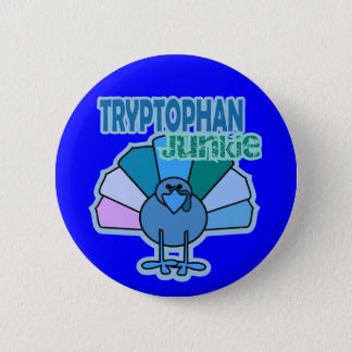 Turkey Tryptophan Junkie Thanksgiving Design 6 Cm Round Badge