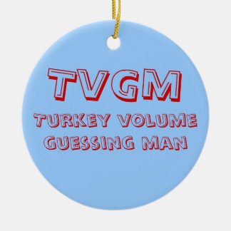 Turkey Volume Guessing Man Christmas Ornament