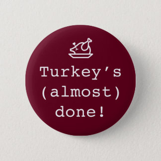 """Turkey's Almost Done"" Pregnancy Pin"