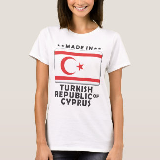 Turkish Republic of Cyprus Made T-Shirt