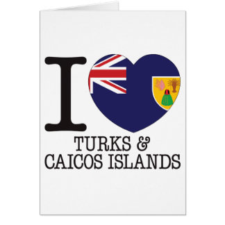 Turks Caicos and Islands Love v2 Greeting Card