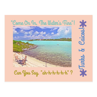 """TURKS & CAICOS /""""COME ON IN THE WATER'S FINE"""" POSTCARD"""