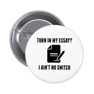 Turn In My Essay? 6 Cm Round Badge