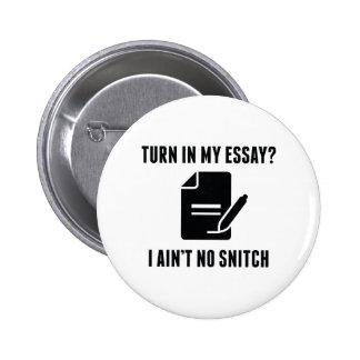 Turn In My Essay? 6 Cm Round Badge