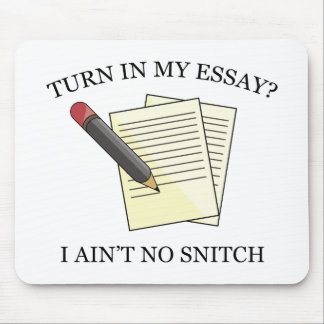 Turn In My Essay? Mouse Pad