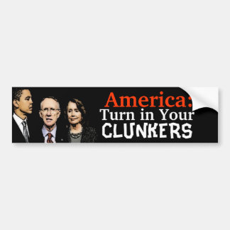 Turn In Your Clunkers Bumper Stickers