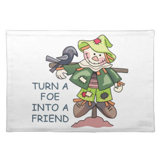 Turn Into A Friend Cloth Place Mat
