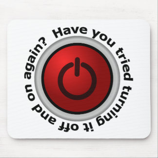 Turn It On & Off - Button Logo Mouse Pad