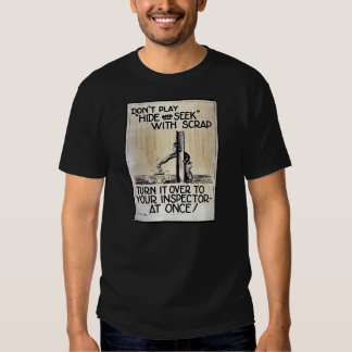 Turn It Over To Your Inspector At Once Tee Shirts