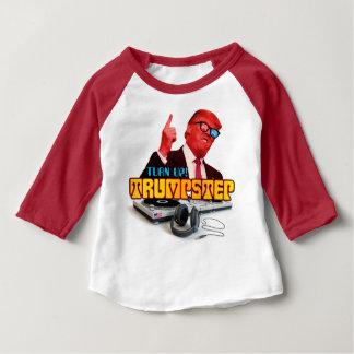 Turn it UP TrumpStep Baby T-Shirt