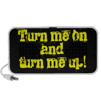 Turn Me On And Turn Me Up Text Design Mp3 Speaker