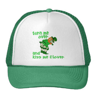 Turn Me Over and Kiss Me Clover Trucker Hats