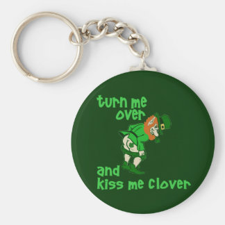 Turn Me Over and Kiss Me Clover Key Ring