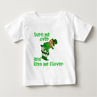 Turn Me Over and Kiss Me Clover Shirt