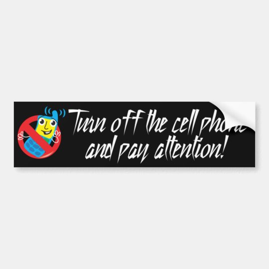 Turn Off Cell Phone Bumper Sticker