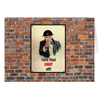 Turn that Light Off WW2 Poster Greeting Card