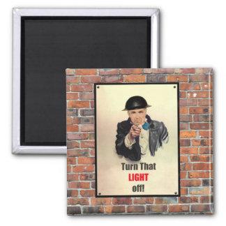 Turn that Light Off WW2 Poster Refrigerator Magnet
