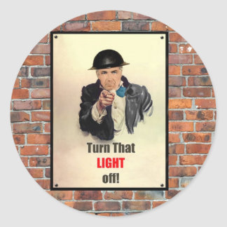 Turn that Light Off WW2 Poster Round Sticker