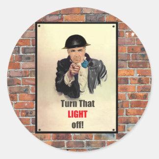 Turn that Light Off WW2 Poster Round Sticker