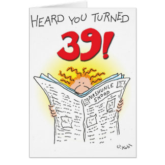 Turned 39 greeting card