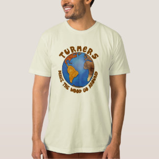Turners Globe Funny Woodturning Earth T-Shirt