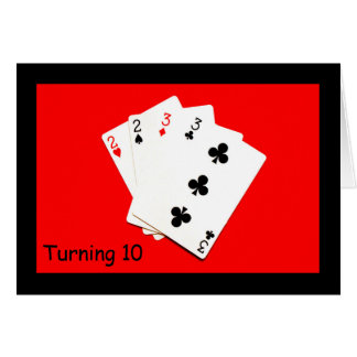 Turning 10 Is A Big Deal! Card