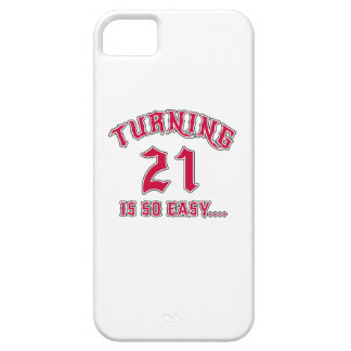 Turning 21 Is So Easy Birthday Barely There iPhone 5 Case