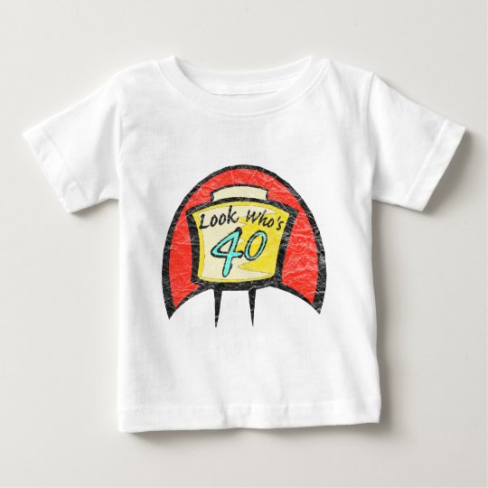 Turning Forty 40th Birthday Gifts Baby T-Shirt