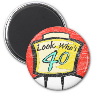 Turning Forty 40th Birthday Gifts Refrigerator Magnet